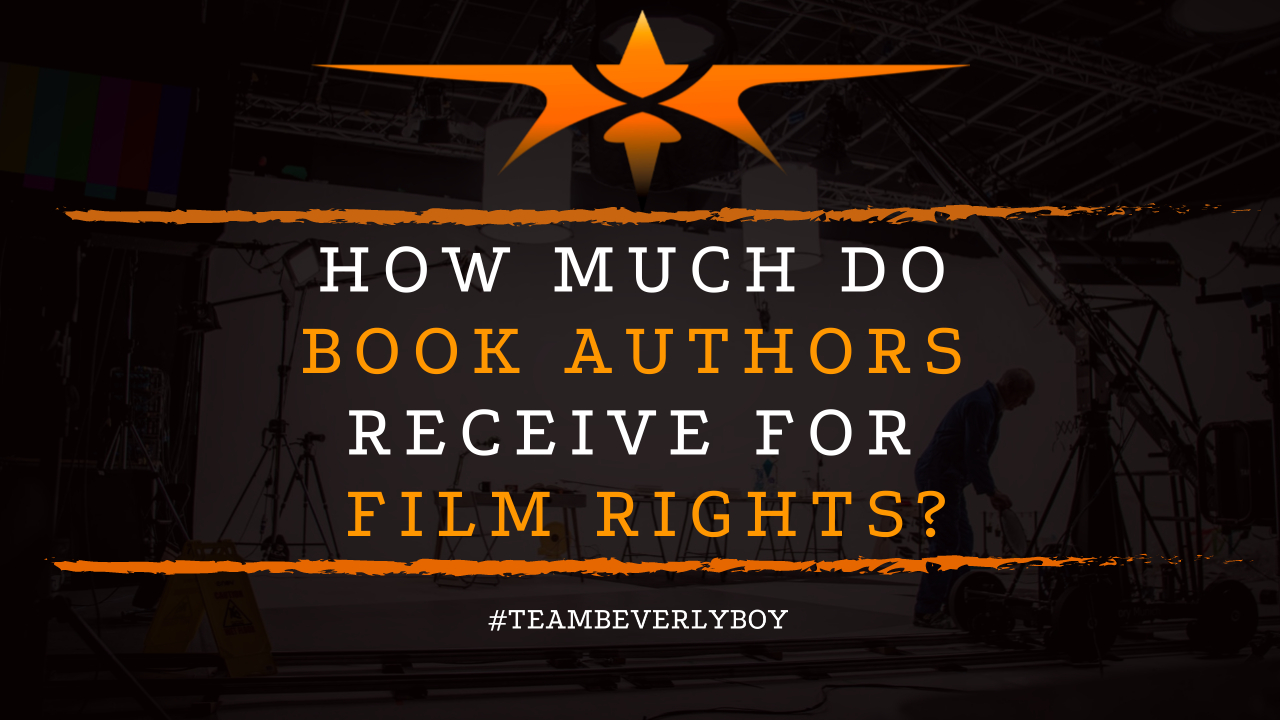 How Much Do Book Authors Receive for Film Rights