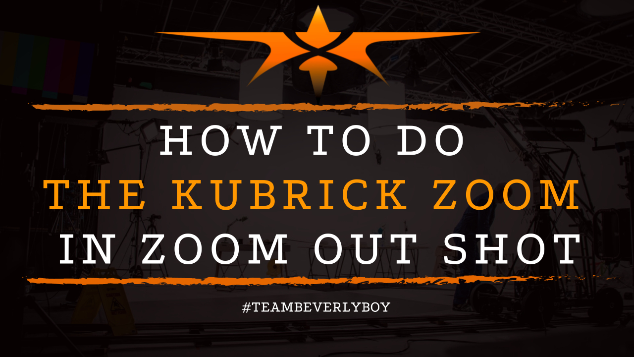 How to Do the Kubrick Zoom in Zoom Out Shot