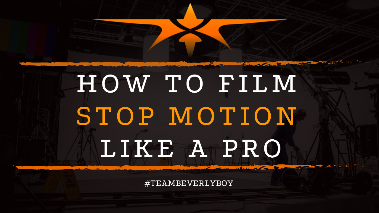 How to Film Stop Motion Like a Pro
