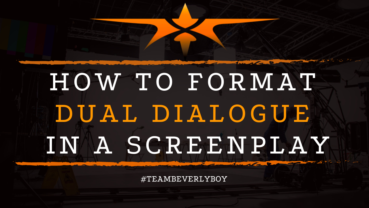 How to Format Dual Dialogue in a Screenplay