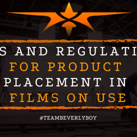 Laws and Regulations For Product Placement in Films on Use