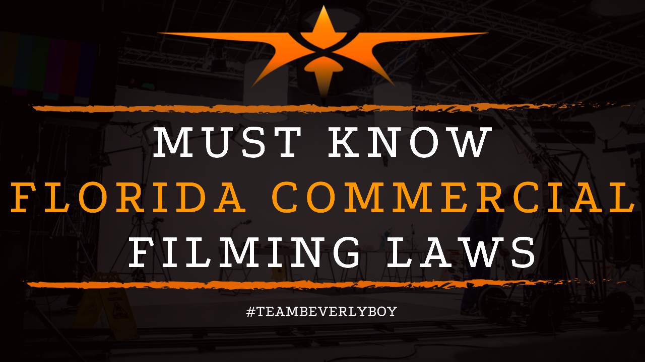 Must Know Florida Commercial Filming Laws