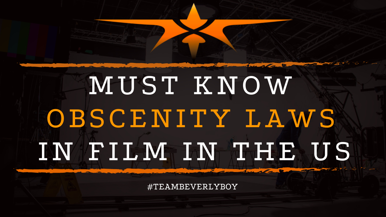 Must Know Obscenity Laws in Film in the US