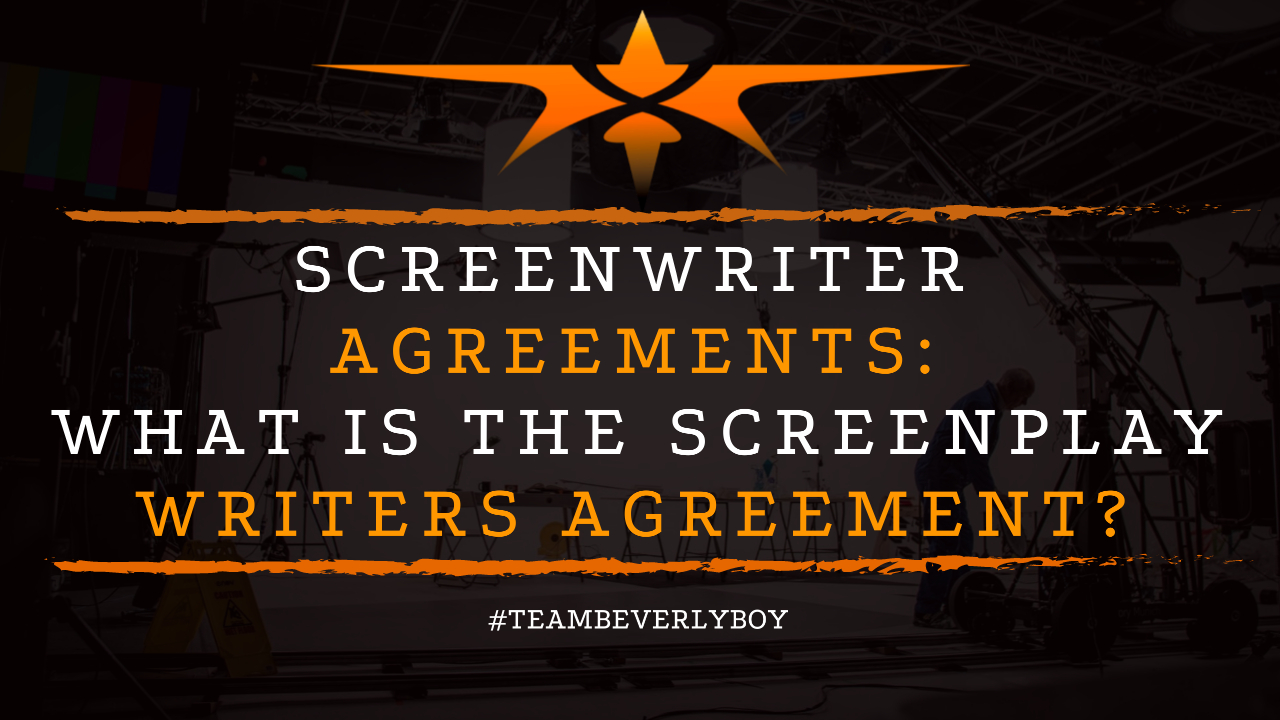 Screenwriter Agreements- What is the Screenplay Writers Agreement