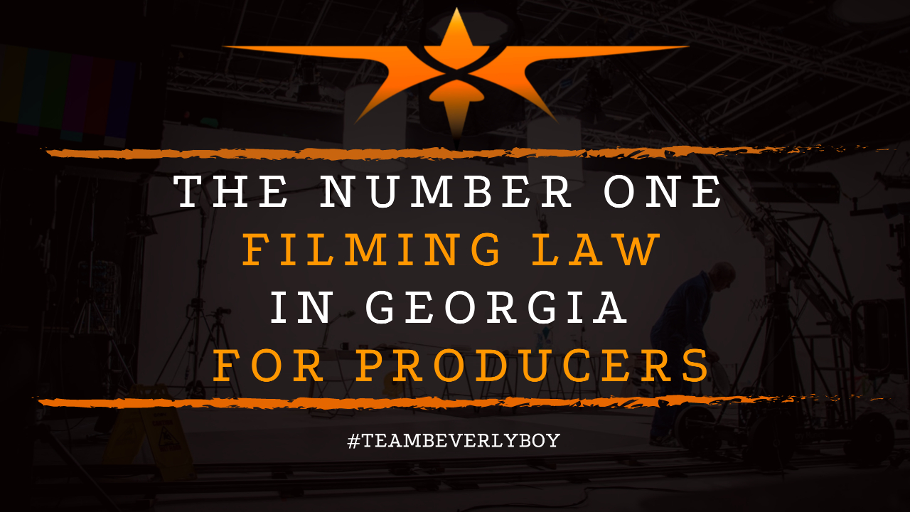 The Number One Filming Law in Georgia for Producers