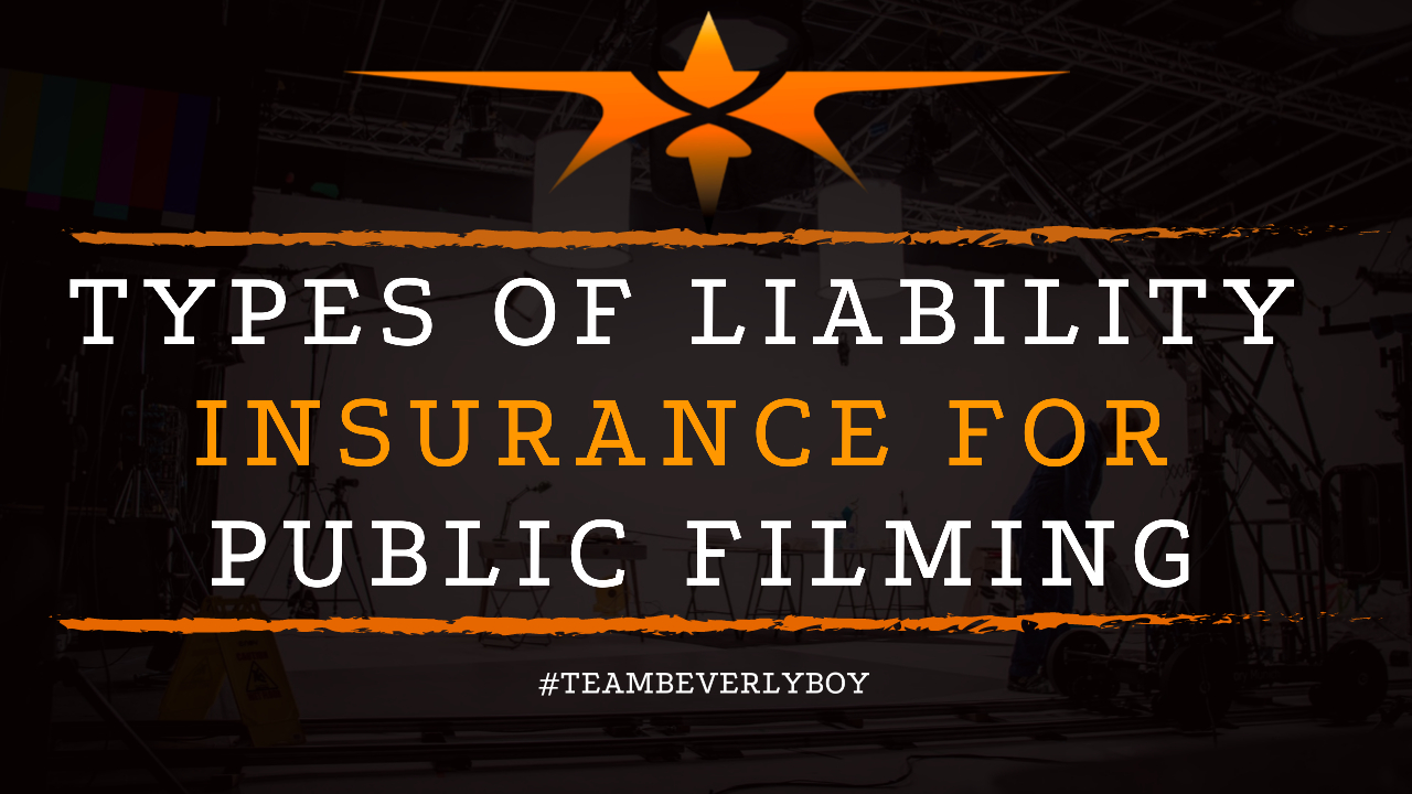 Types of Liability Insurance for Public Filming