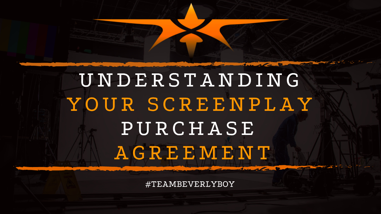 Understanding Your Screenplay Purchase Agreement