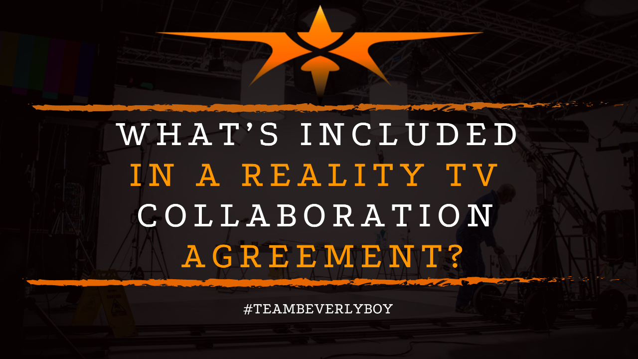 What's Included in a Reality TV Collaboration Agreement