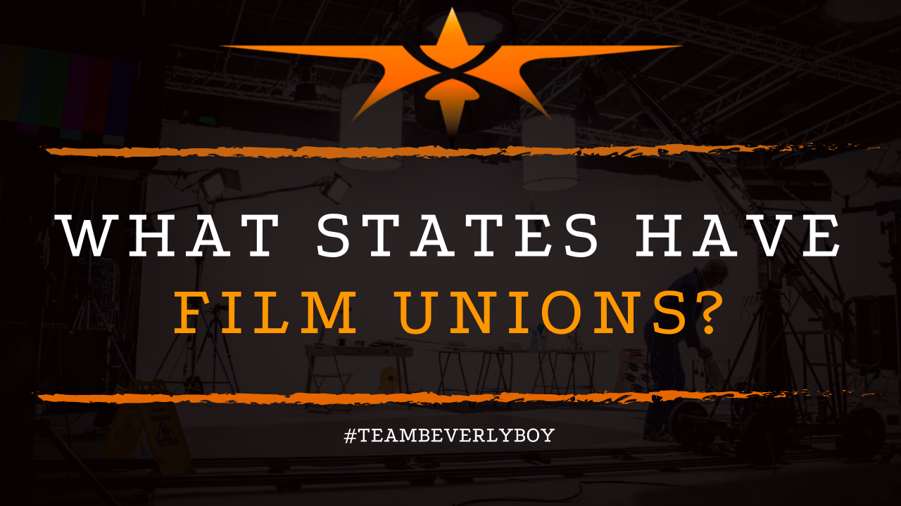 What States Have Film Unions