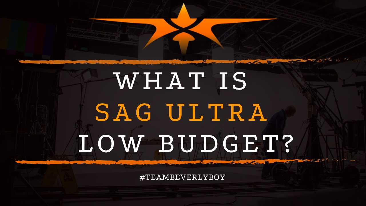 What is SAG Ultra Low Budget
