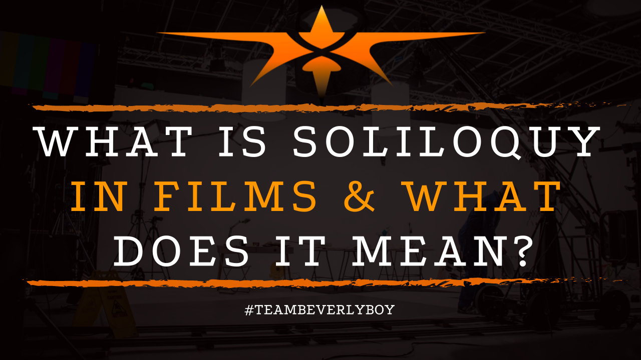 What is Soliloquy in Films & What does it Mean