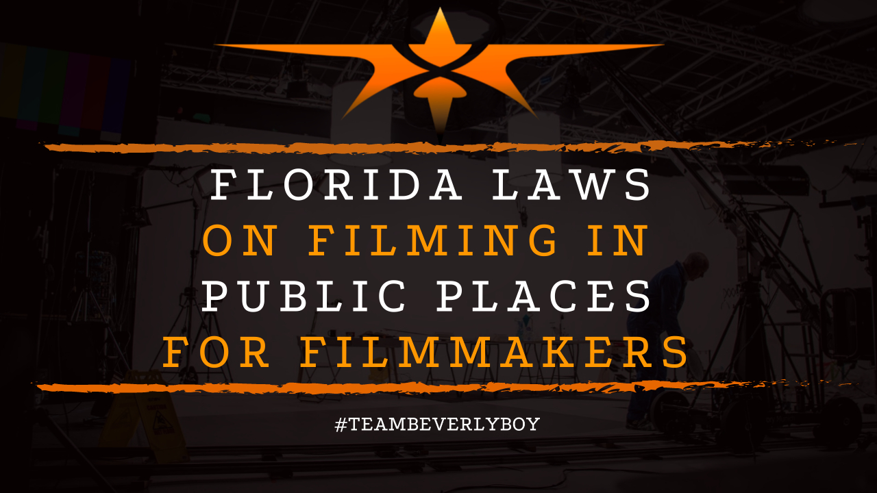 Florida Laws on Filming in Public Places for Filmmakers