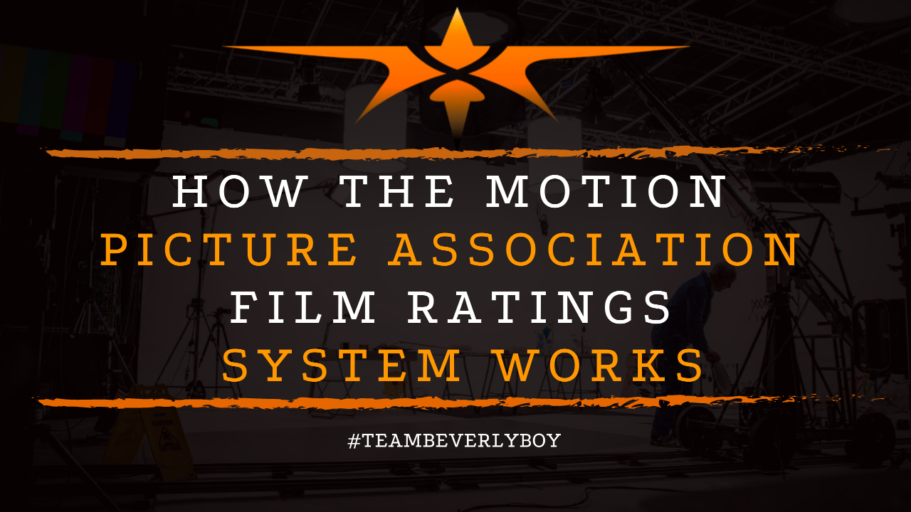 How the Motion Picture Association Film Ratings System Works