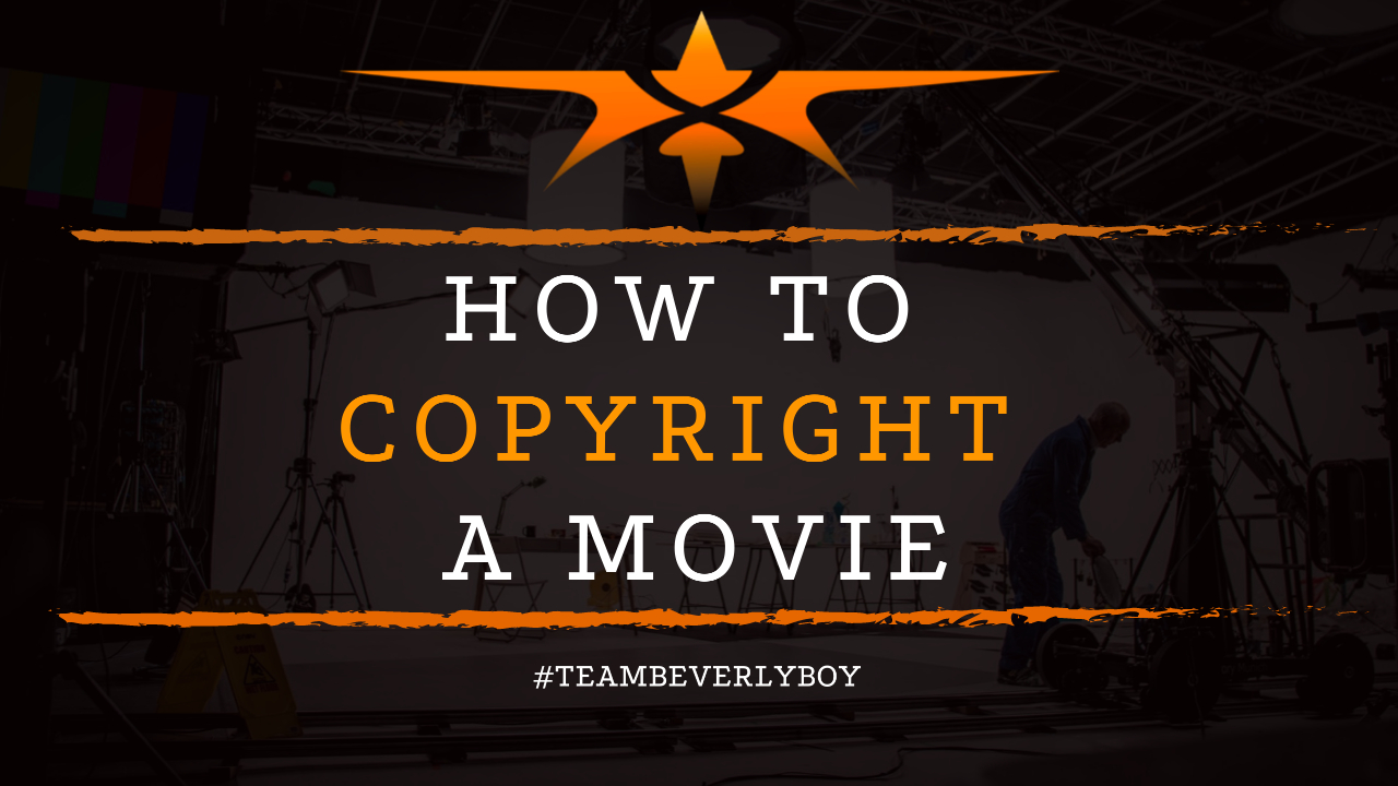 How to Copyright a Movie