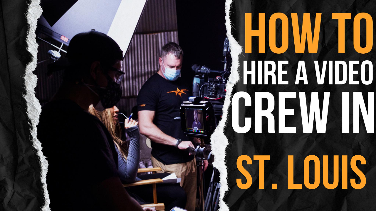 How to Hire a Video Crew in St. Louis