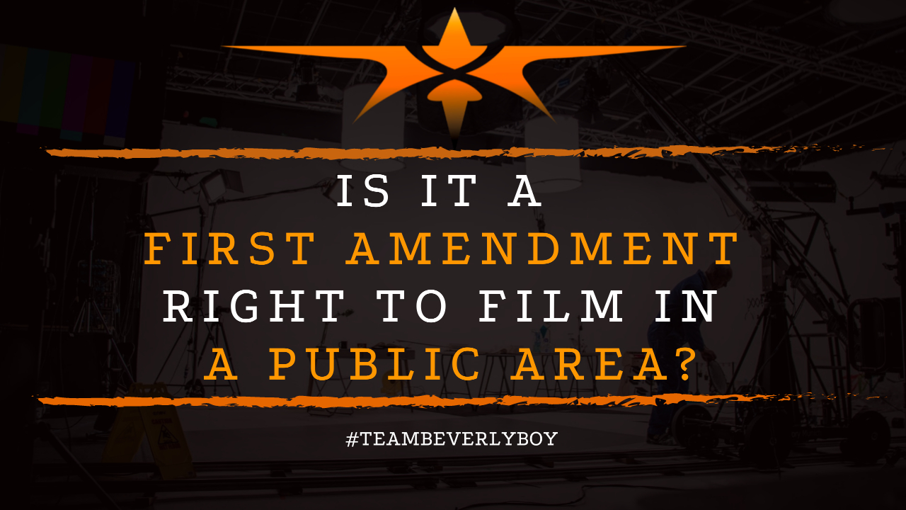Is it a First Amendment Right to Film in a Public Area