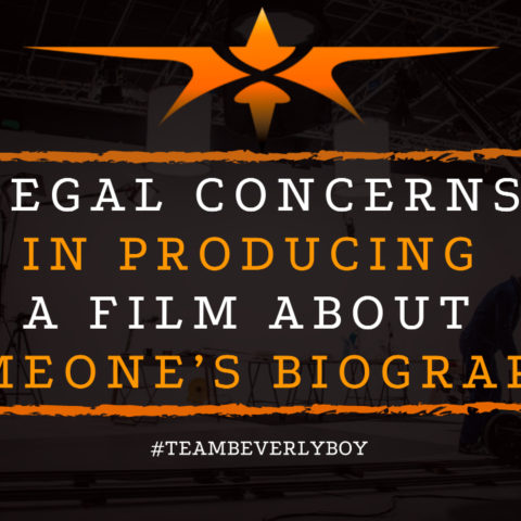 Legal Concerns in Producing a Film About Someone's Biography