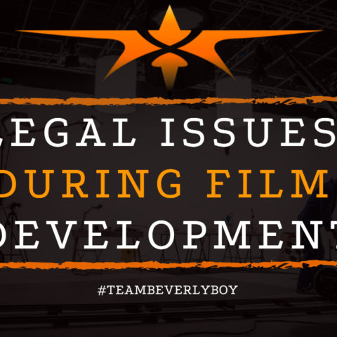 Legal Issues During Film Development