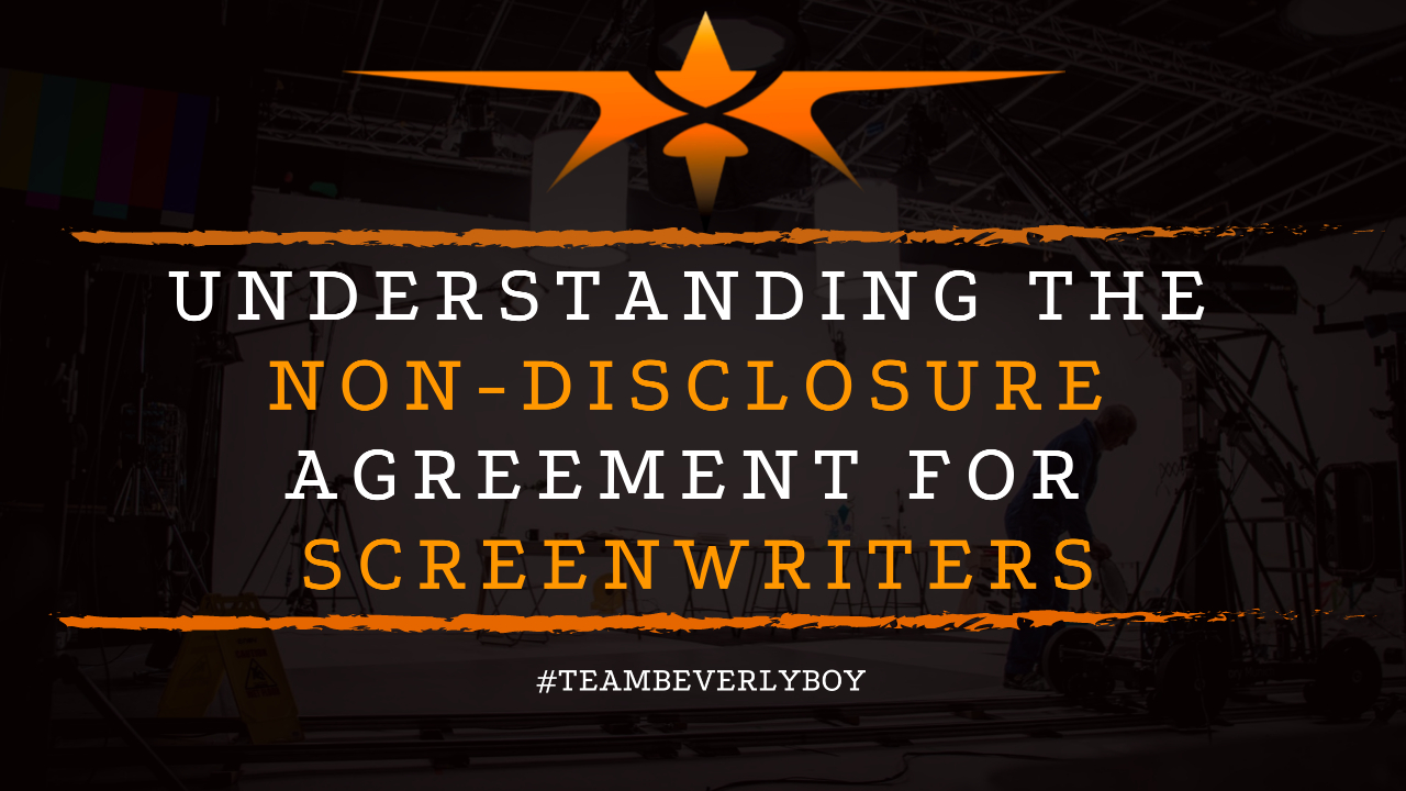 Understanding the Non-Disclosure Agreement for Screenwriters
