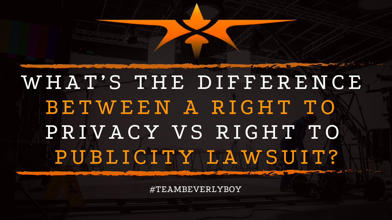 What's the Difference Between a Right to Privacy vs Right to Publicity Lawsuit