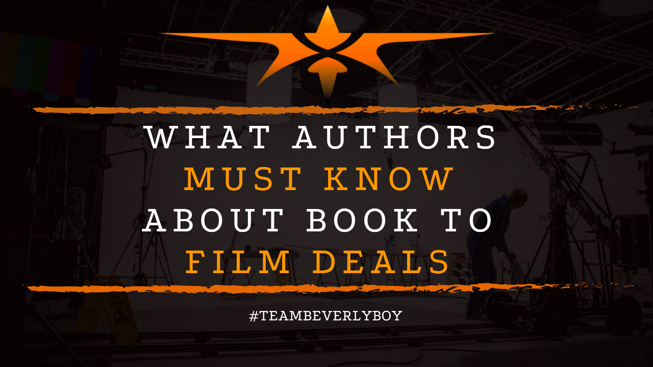 What Authors Must Know About Book to Film Deals