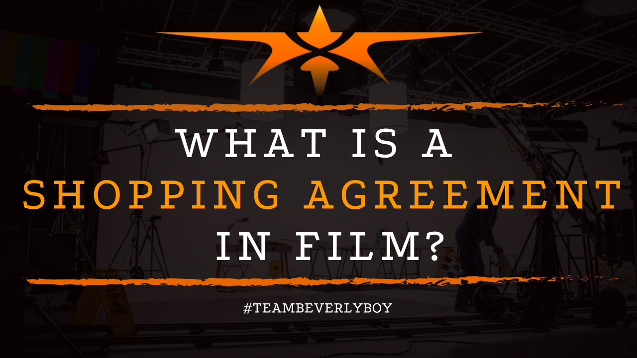 What is a Shopping Agreement in Film