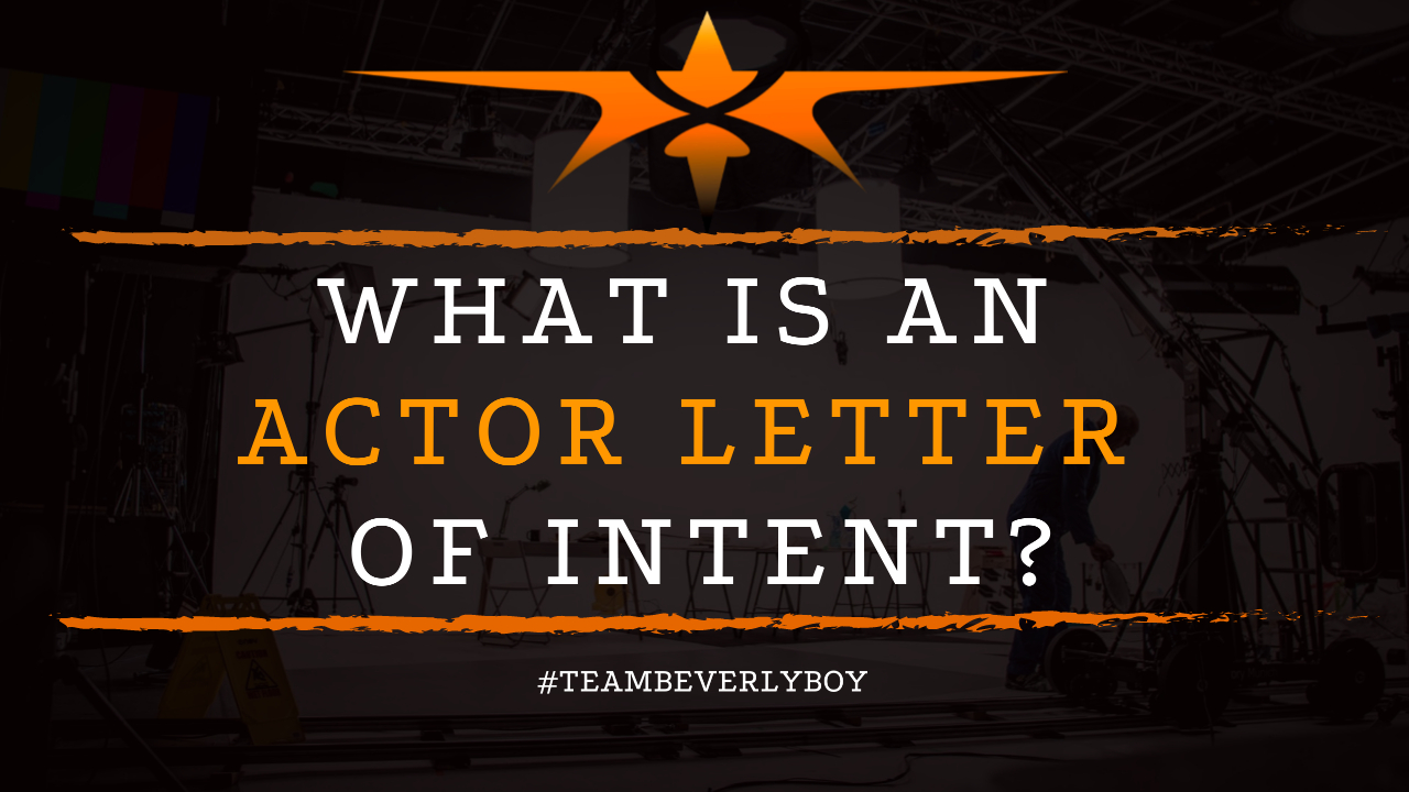 What is an Actor Letter of Intent