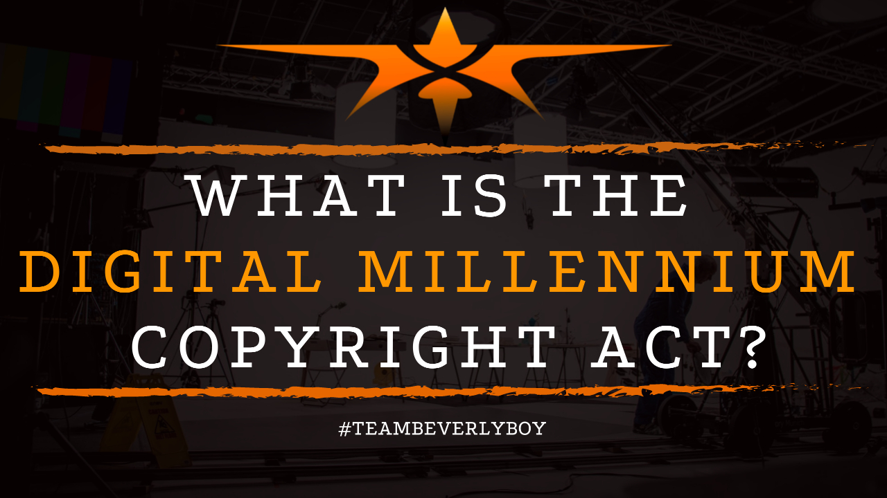 What is the Digital Millennium Copyright Act