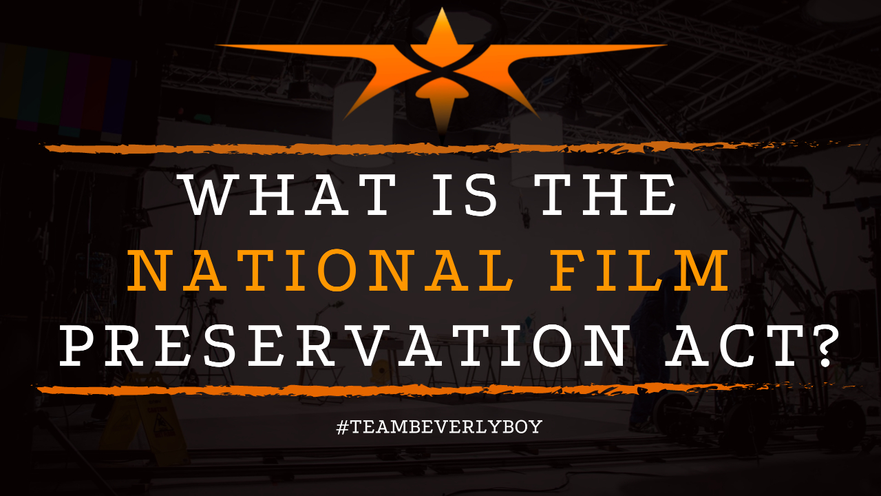 What is the National Film Preservation Act
