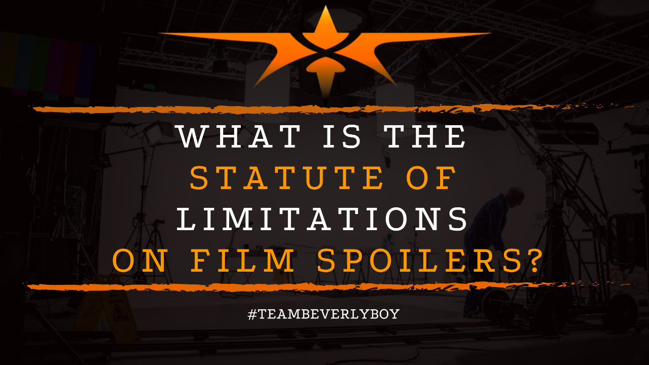 What is the Statute of Limitations on Film Spoilers