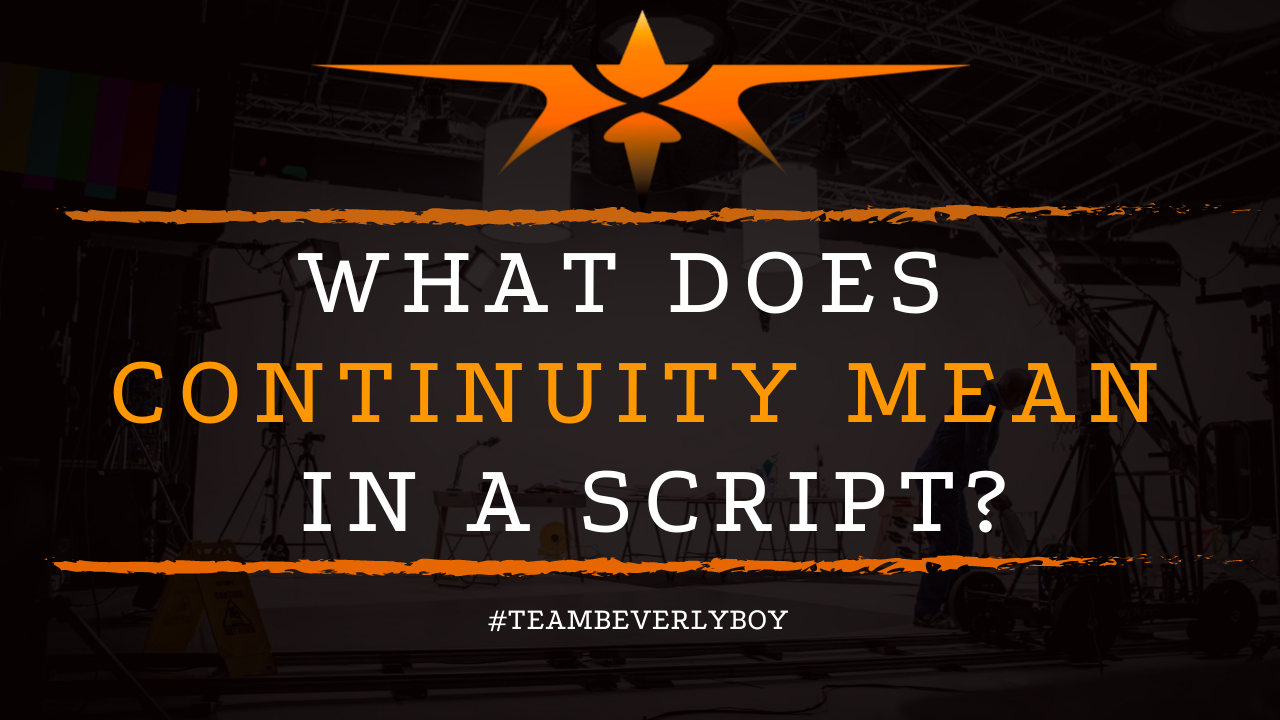 What Does Continuity Mean in a Script