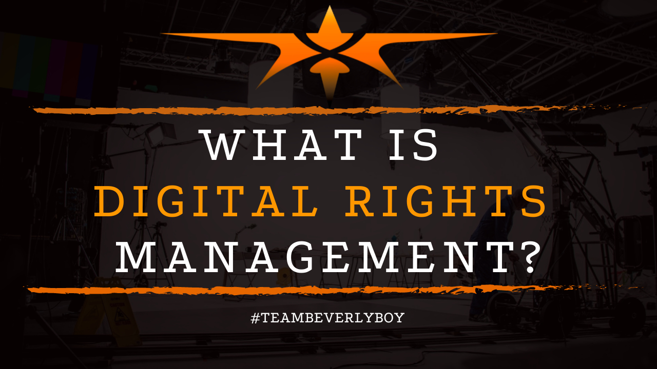 What is Digital Rights Management