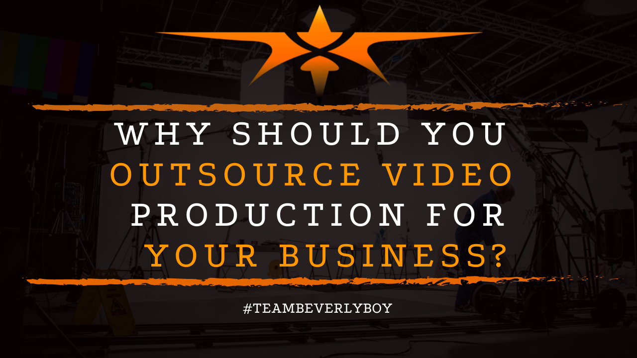Why Should You Outsource Video Production for Your Business