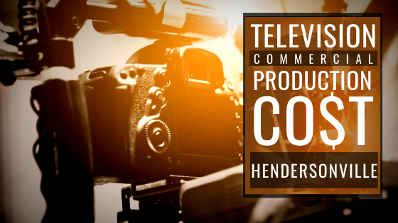 cost to produce a commercialinHendersonville