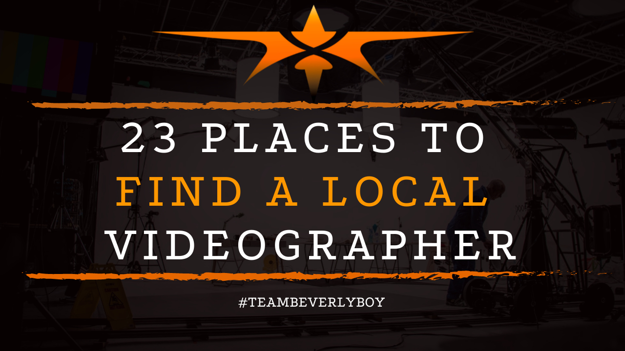 23 Places to Find a Local Videographer