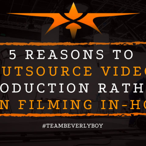 5 Reasons to Outsource Video Production Rather than Filming In-House