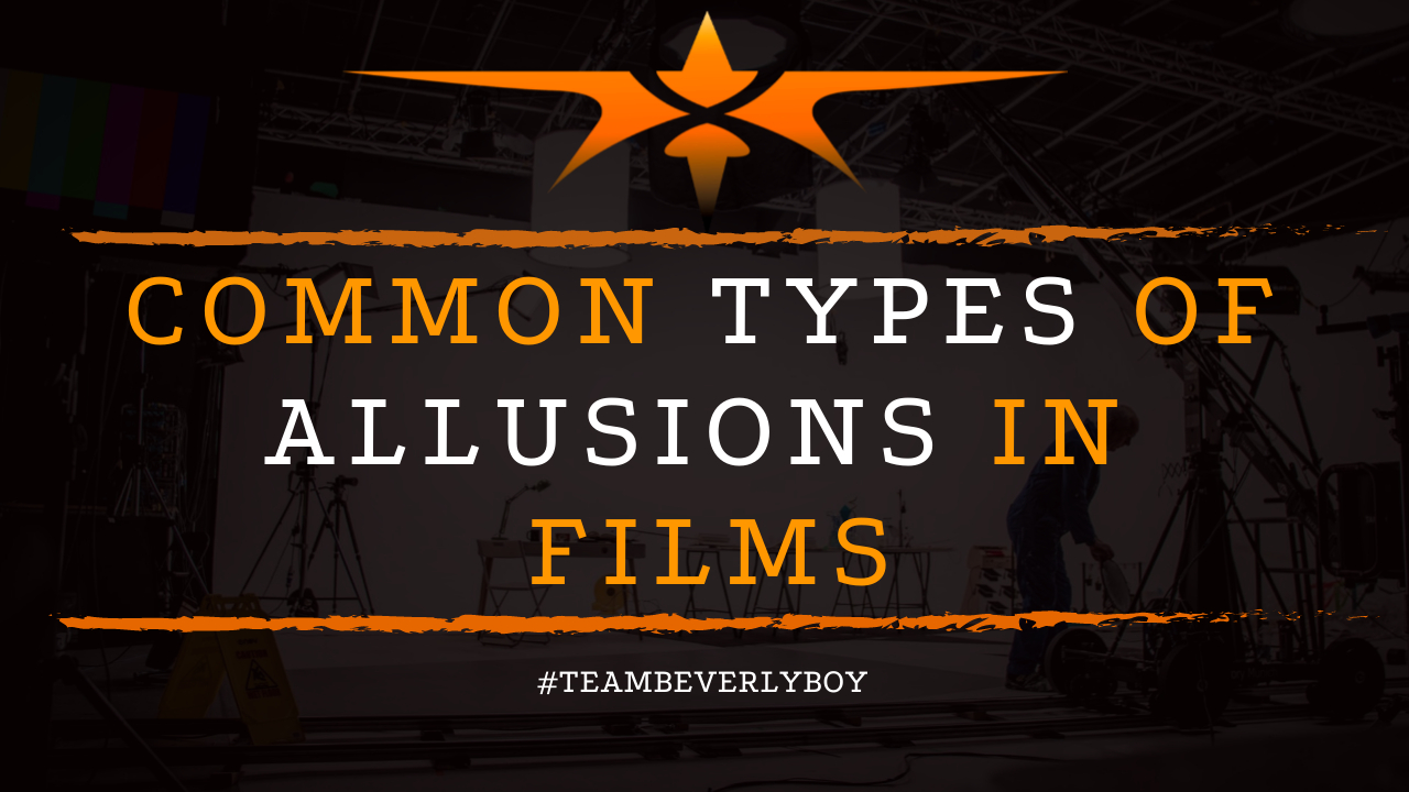 Common Types of Allusions in Films