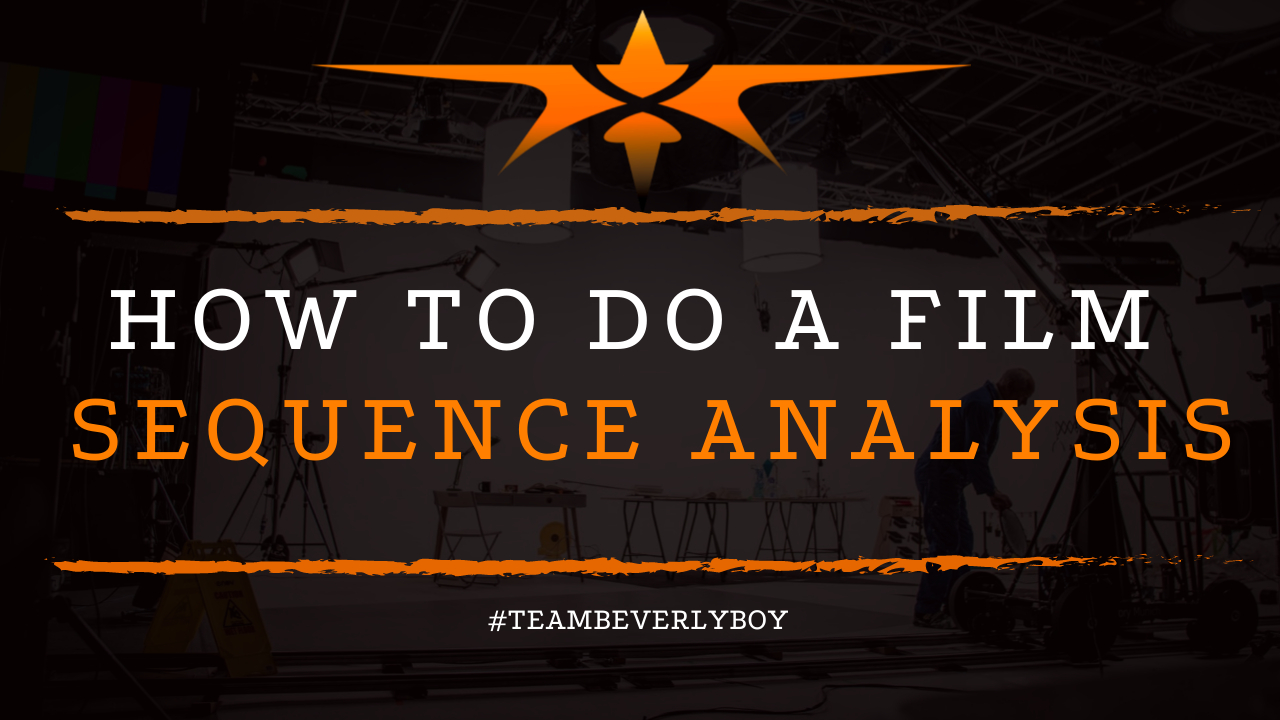 How to Do a Film Sequence Analysis