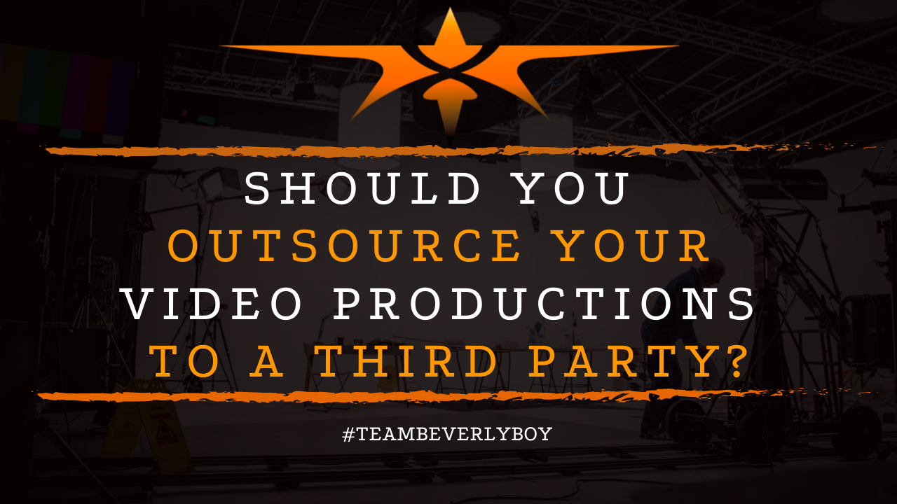Should You Outsource Your Video Productions to a Third Party