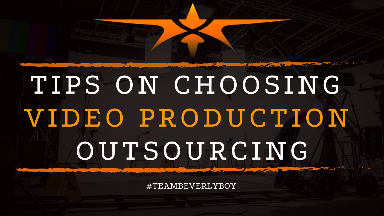 Tips on Choosing Video Production Outsourcing
