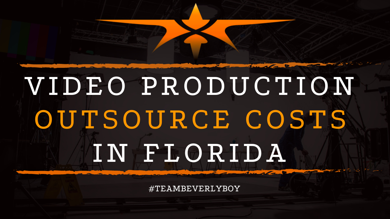 Video Production Outsource Costs in Florida