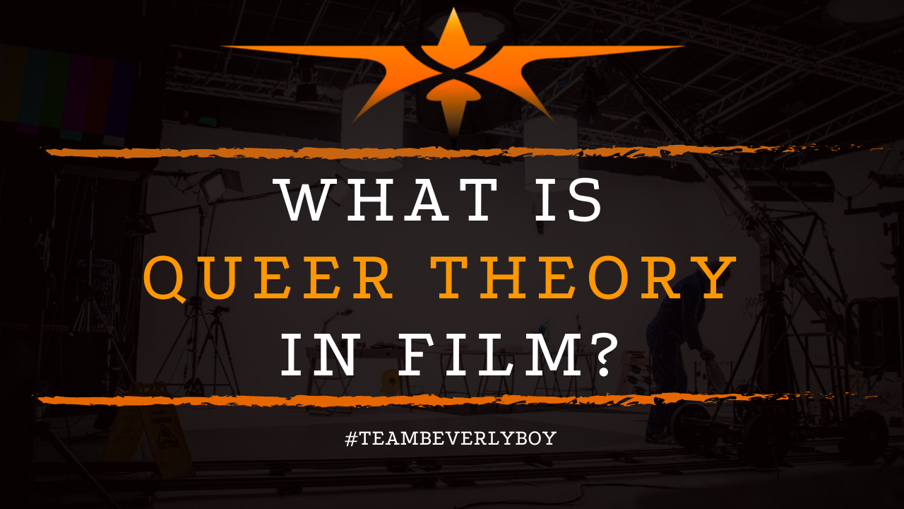 What is Queer Theory in Film
