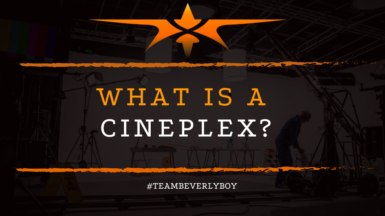 What is a Cineplex?