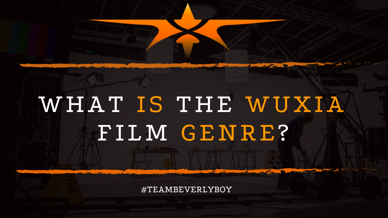 What is the Wuxia Film Genre?